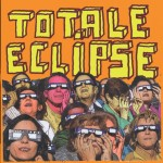 Totale Eclipse - Bad Days/Opportunivore